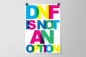 DNF IS NOT AN OPTION /white